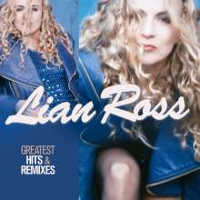 "ROSS, LIAN ""GREATEST HITS & REMIXES"" (2CD)"