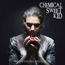 CHEMICAL SWEET KID - ADDICTED TO ADDICTION CD