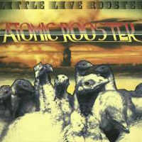 "ATOMIC ROOSTER ""LITTLE LIVE ROOSTER"" (CD)"