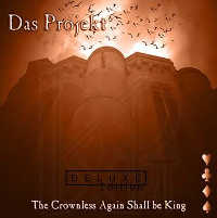"DAS PROJEKT ""THE CROWNLESS AGAIN SHALL BE KING (DELUXE)"" (CD (LTD. ED.))"