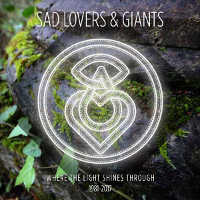 "SAD LOVERS & GIANTS ""WHERE THE LIGHT SHINES THROUGH - 1981-2017"" (5CD)"