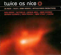 "V/A ""TWICE AS NICE (BE MUSIC / DOJO / MARK KAMINS / ARTHUR BAKER PRODUCTIONS)"" (CD)"