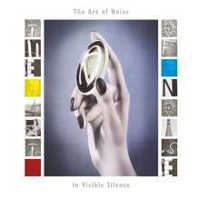THE ART OF NOISE - IN VISIBLE SILENCE (DELUXE) 2CD