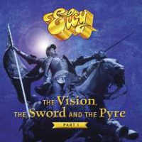ELOY - THE VISION, THE SWORD AND THE PYRE – PART I CD (ED. LIM.)