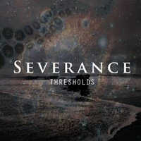 "SEVERANCE ""THRESHOLDS"" (CD)"