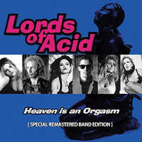 "LORDS OF ACID ""HEAVEN IS AN ORGASM"" (CD)"