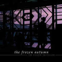 THE FROZEN AUTUMN - THE FELLOW TRAVELLER CD