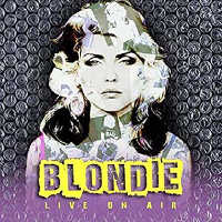 "BLONDIE ""LIVE ON AIR"" (4CD)"