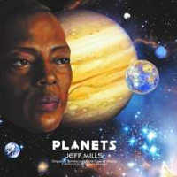 "MILLS, JEFF ""PLANETS"" (CD+BLU-RAY)"