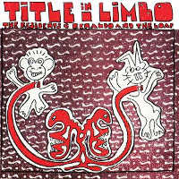 THE RESIDENTS & RENALDO AND THE LOAF - TITLE IN LIMBO (SPECECIAL) 2CD