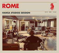 "ROME ""HANSA STUDIOS SESSION"" (CD)"