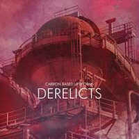 "CARBON BASED LIFEFORMS ""DERELICTS"" (CD)"