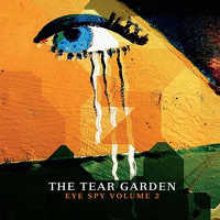 "THE TEAR GARDEN ""EYE SPY VOLUME 2"" (CD)"
