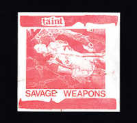 "TAINT ""SAVAGE WEAPONS"" (CD)"