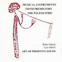 "ART OF PRIMITIVE SOUND ""MUSICAL INSTRUMENTS FROM PREHISTORY/THE PALEOLITHIC"" (CD)"
