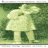 "DODGE, CHARLES ""ANY RESEMBLANCE IS PURELY COINCIDENTAL"" (CD)"