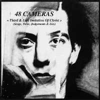 "48 CAMERAS ""THIRD & LAST IMITATION  OF CHRIST"" (CD)"