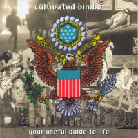 "CULTIVATED BIMBO ""YOUR USEFUL GUIDE TO LIFE"" (CD)"