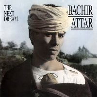 "ATTAR, BACHIR ""THE NEXT DREAM"" (CD)"