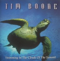 "BOONE, TIM ""SWIMMING IN THE CLOUDS OF THE SUMMIT"" (CD)"