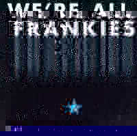 "V/A ""WE'RE ALL FRANKIES. A TRIBUTE TO MARTIN RED AND ALAN VEGA"" (CD)"
