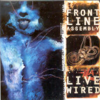 "FRONT LINE ASSEMBLY ""LIVE WIRED"" (2CD)"