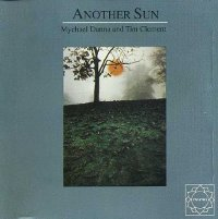 "DANNA, MYCHAEL/CLEMENT, TIM ""ANOTHER SUN"" (CD)"
