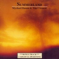 "DANNA, MYCHAEL/CLEMENT, TIM ""SUMMERLAND"" (CD)"