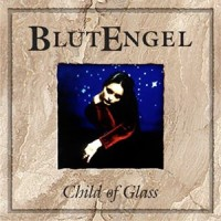 "BLUTENGEL ""CHILD OF GLASS"" (CD)"