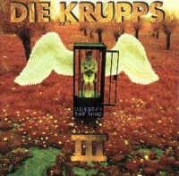 "DIE KRUPPS ""III. ODYSSEY OF THE MIND"" (CD)"