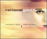 "RATIONAL YOUTH ""EVERYTHING IS VAPOUR"" (CDS)"