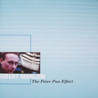 "MARLOW, ROBERT ""THE PETER PAN EFFECT"" (CD)"
