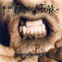 "POUPPEE FABRIKK ""YOUR PAIN-OUR GAIN"" (CD)"