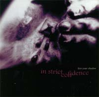 "IN STRICT CONFIDENCE ""KISS YOUR SHADOW"" (CDS)"