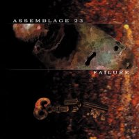 "ASSEMBLAGE 23 ""FAILURE"" (CD)"