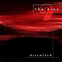 "THE NINE ""DREAMLAND"" (CD)"