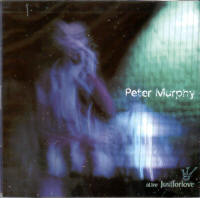 "MURPHY, PETER ""A LIVE JUST FOR LOVE"" (2CD)"