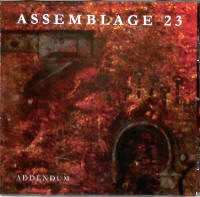 "ASSEMBLAGE 23 ""ADDENDUM"" (CD)"