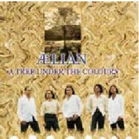 "AELIAN ""A TREE UNDER THE COLOURS"" (CD)"