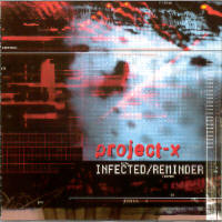 "PROJECT-X ""INFECTED/REMINDER"" (MCD (LTD. ED.))"