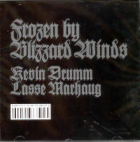 "DRUMM, KEVIN/MARHAUG, LASSE ""FROZEN BY BLIZZARD WINDS"" (CD)"