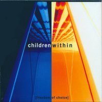 "CHILDREN WITHIN ""FREEDOM OF CHOICE"" (CD)"