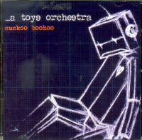 ... A TOYS ORCHESTRA