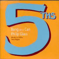 "BANG ON A CAN ""PLAYS PHILIP GLASS"" (CD)"