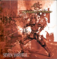 "A CHALLENGE OF HONOUR ""SEVEN SAMURAI (LP)"" (LP (LTD. ED.))"