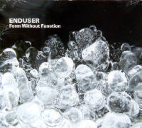 "ENDUSER ""FORM WITHOUT FUNCTION"" (CD)"