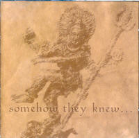"V/A ""SOMEHOW THEY KNEW…"" (CD)"