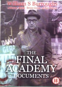 "BURROUGHS, WILLIAM S. ""THE FINAL ACADEMY DOCUMENTS"" (DVD)"