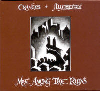 "ALLERSEELEN/CHANGES ""MEN AMONG THE RUINS"" (CD (LTD. ED.))"