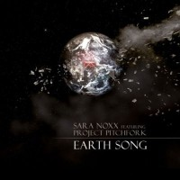 "NOXX, SARA FEAT. PROJECT PITCHFORK ""EARTH SONG"" (MCD)"